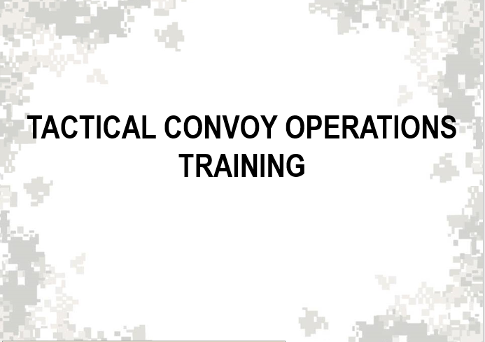 Tactical Convoy Operations training