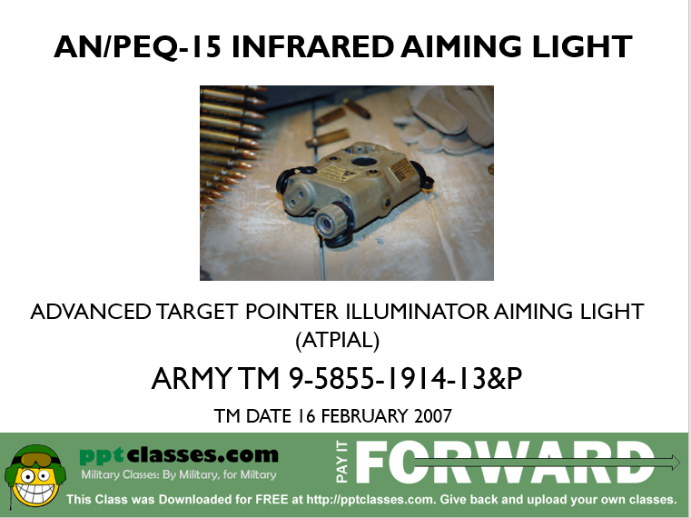 A power point class on the ANPEQ-15 Infrared aiming light