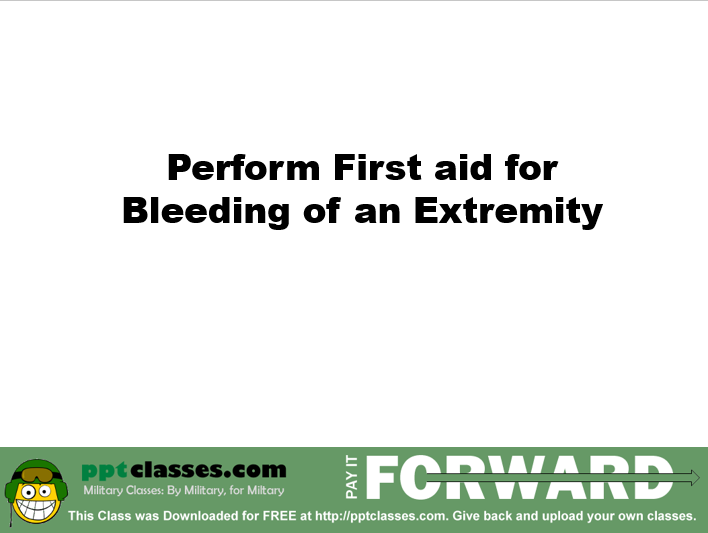 Bleeding of an Extremity