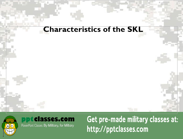 Characteristics Of The SKL