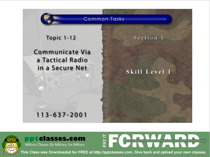 Communicate Via A Tactical Radio On A Secure Net