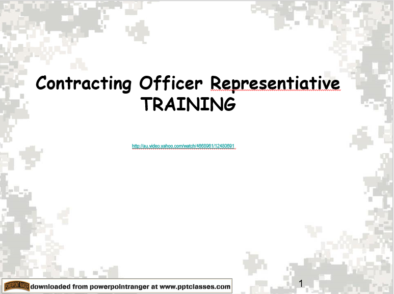 Contracting Officer Representative Training Version I