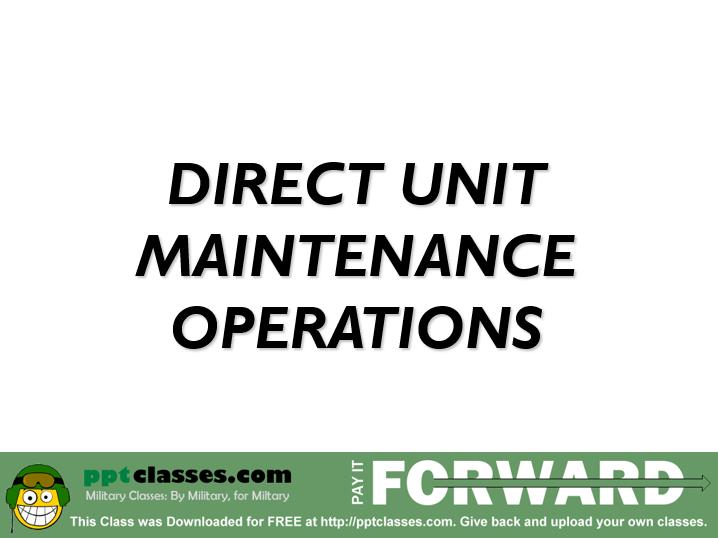 Direct Unit Maintenance