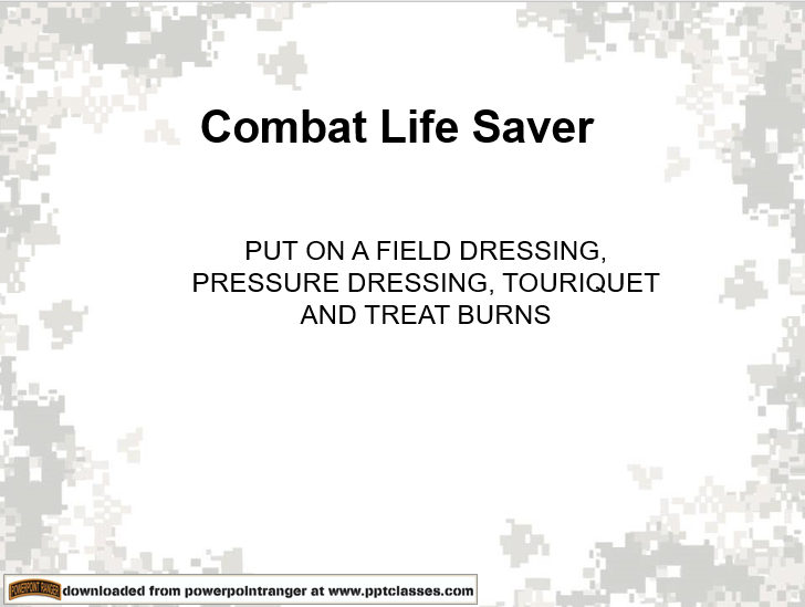 Field Pressure Dressing, Combat Lifesavers Course