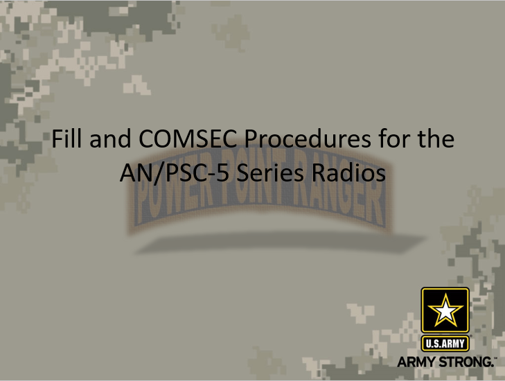 Fill PSC-5 And COMSEC Procedures