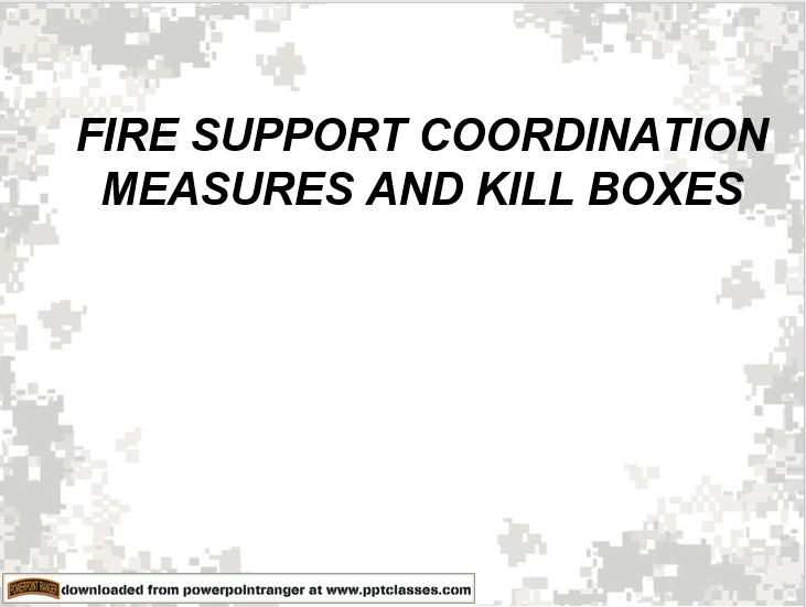 Fire Support Coordination (FSCM) And Kill Boxes