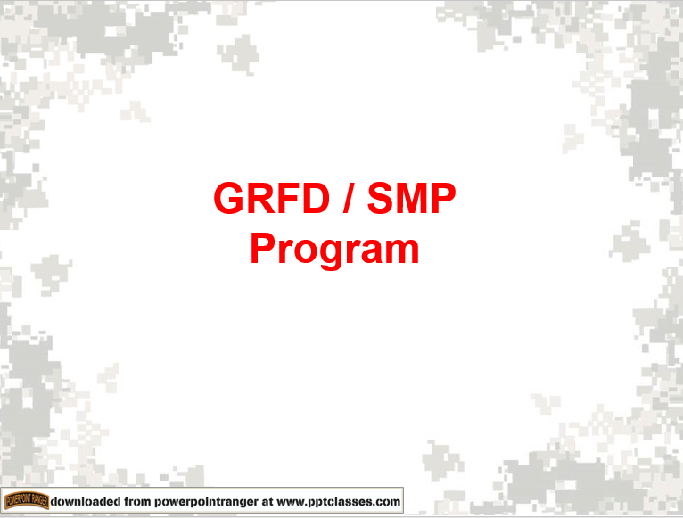 Guaranteed Reserve Forces Duty (GRFD) and Simultaneous Member Program (SMP)