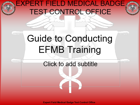 Guide to Conducting EFMB Training Version II