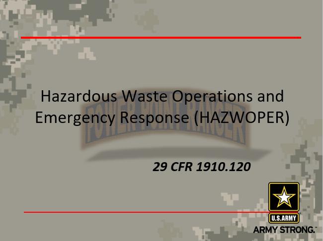 Hazardous Waste Operations and Emergency Response (HAZWOPER)