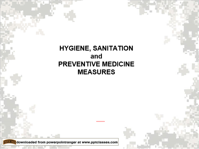 Hygiene, Sanitation, & Prevention Medicine