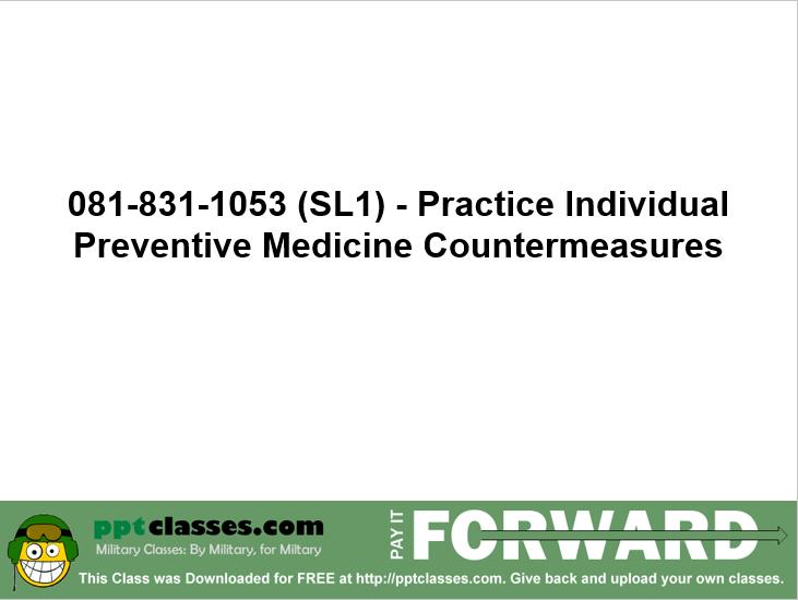 Individual Preventative Medicine Countermeasures