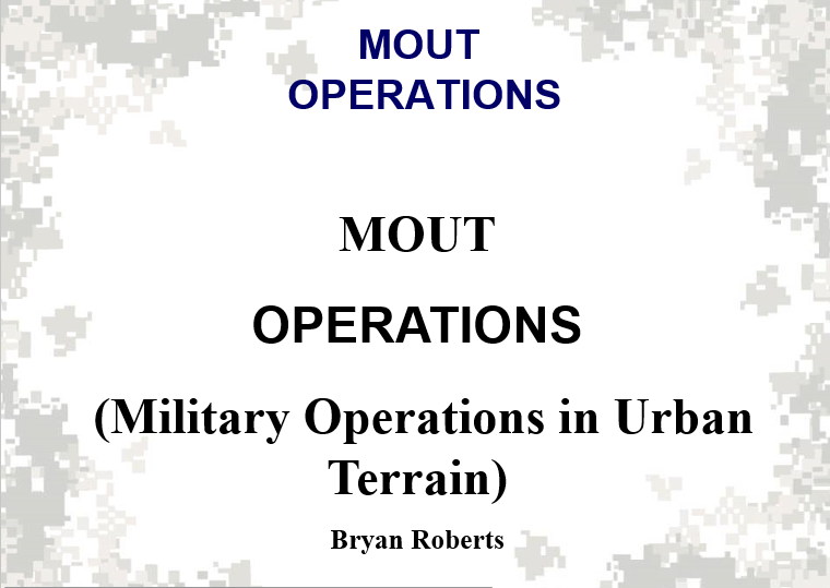 Military Operations in Urban Terrain