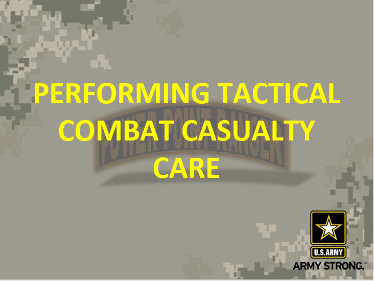 Perform Tactical Combat Casualty Care