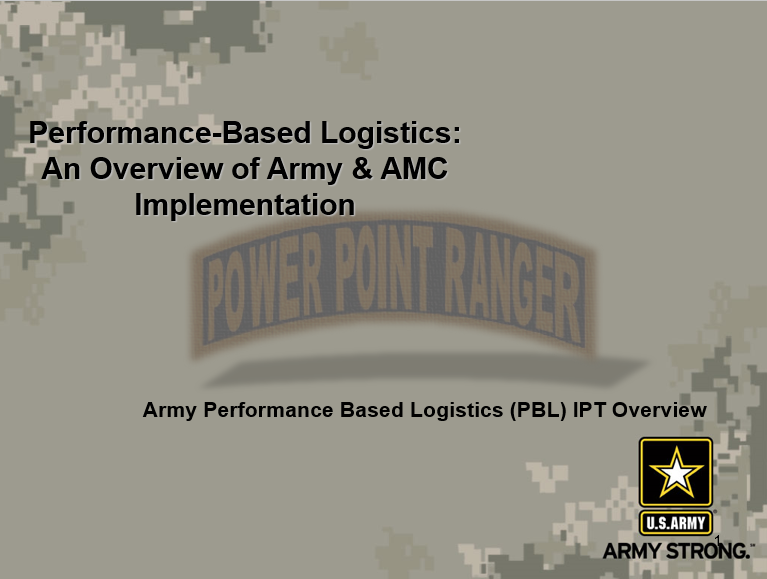 Performance Based Logistics (PBL) Overview