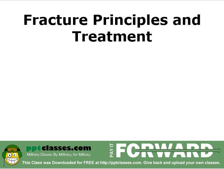 Principles and Treatment of Fractures