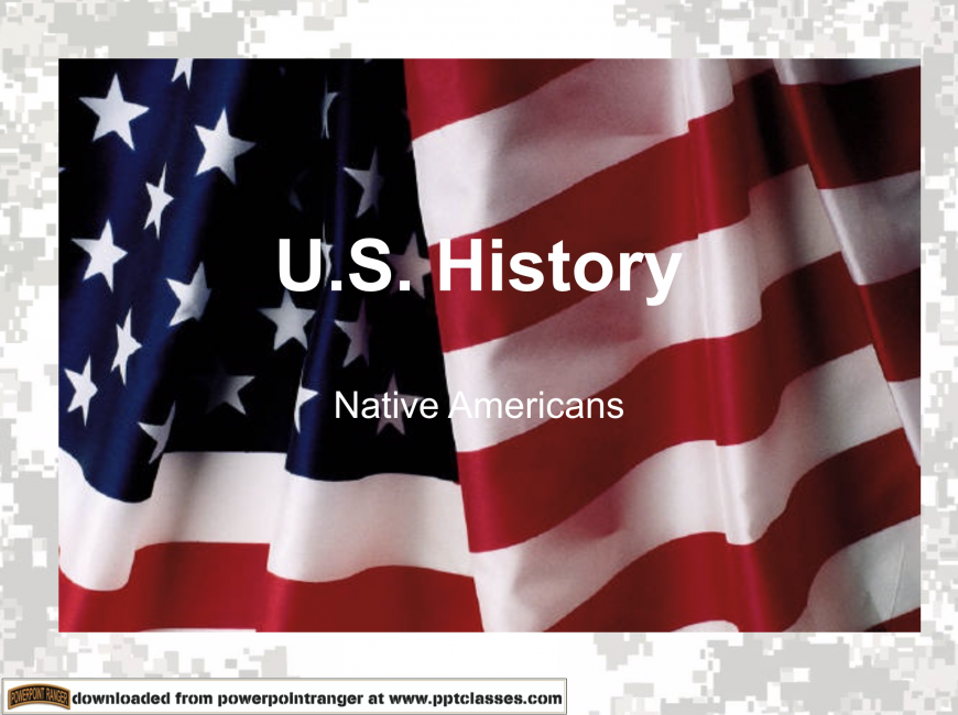 American History - Native Americans Powerpoint Class