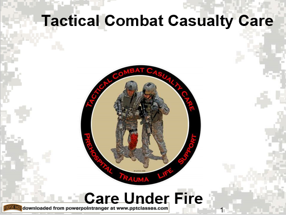 TCCC Care Under Fire II