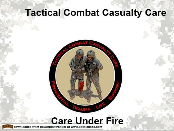 TCCC Care Under Fire II