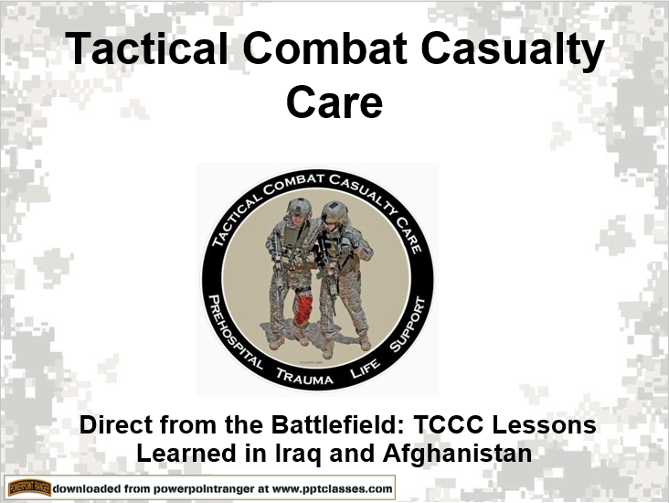 TCCC Direct from Battlefield