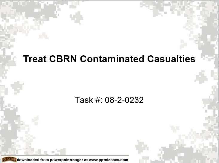 Treat CBRN Contanimated Casualties