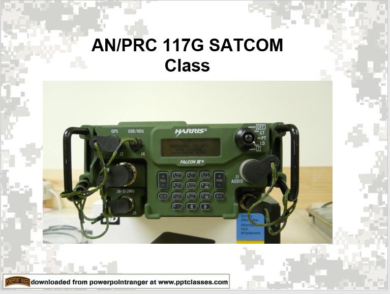 AN   PRC 117G Satcom power point class
