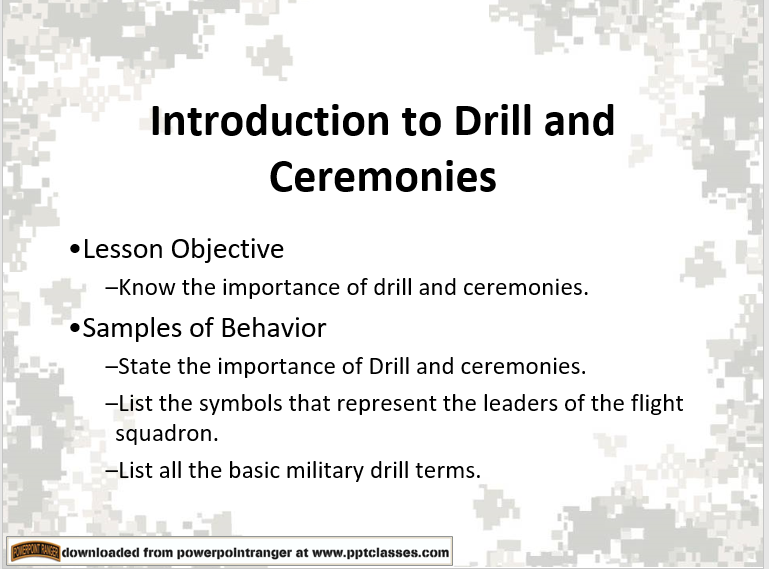 A power point class on the introduction of drill and ceremonies