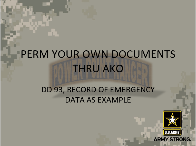 Perm your own documents thru AKO power point class