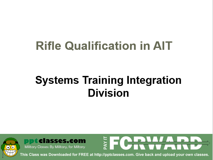 Basic Soldiering, Initial Entry Training and Basic Soldiering, PowerPoint Ranger, Pre-made Military PPT Classes, PowerPoint Ranger, Pre-made Military PPT Classes