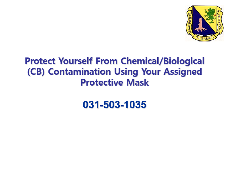 A power point class Protect Yourself from Chemical and Biological (CB) Contamination Using Your Assigned Protective Mask