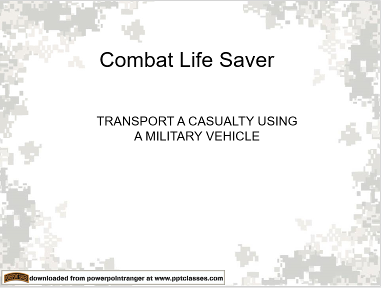 Transport a Casualty using a Military Vehicle