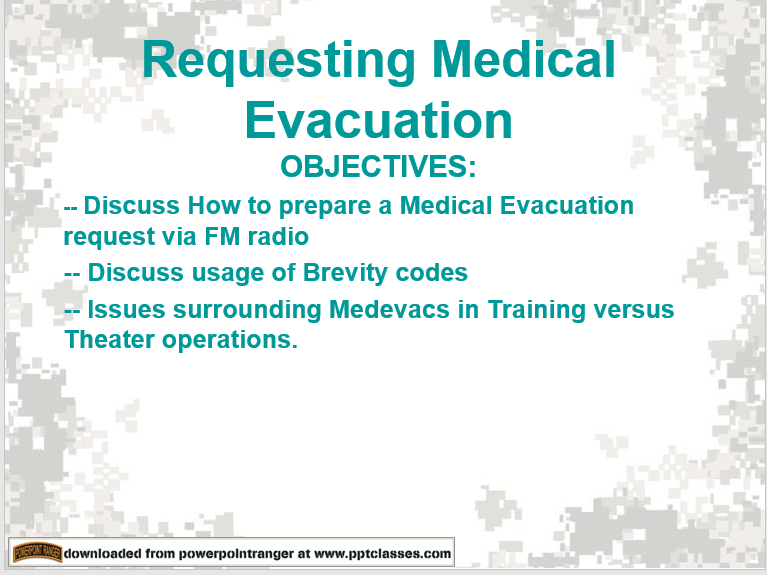 A power point class to request medical evacuation