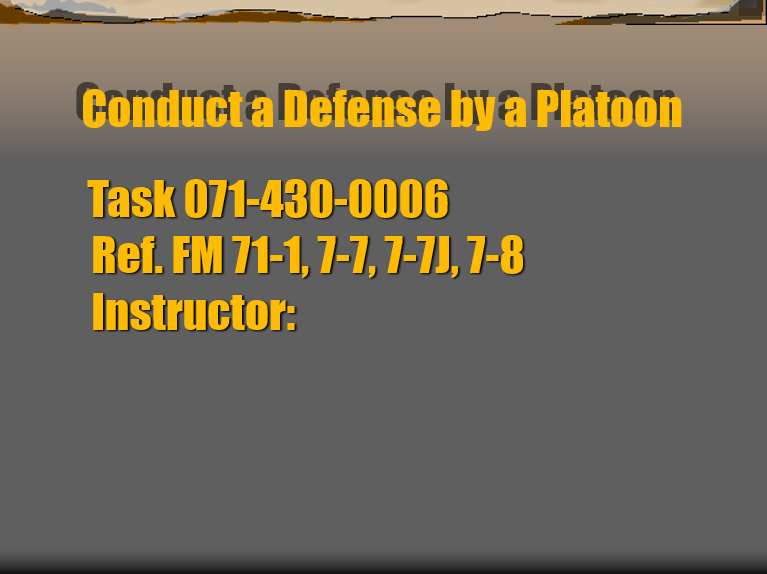 Conduct a Defense by a Plt