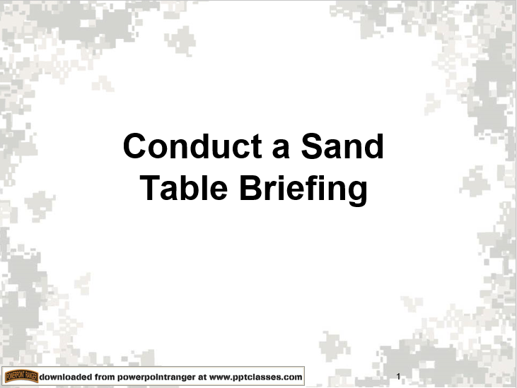 Conduct a Sand Table Briefing