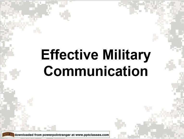 Effective Military Communication Version II