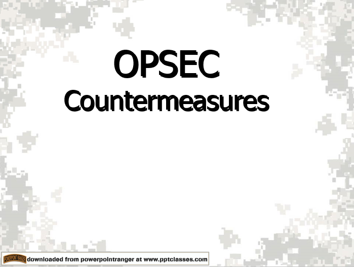 OPSEC Countermeasures briefing