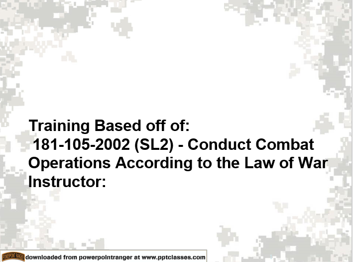 Operations According to the Laws of War