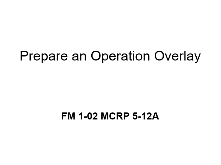 Prepare Operations Overlay