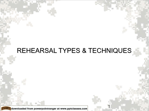 Rehearsals, Types and Techniques