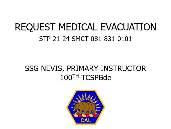 Request medical evac 108