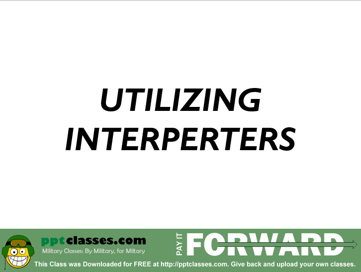 Utilizing Interpreters
