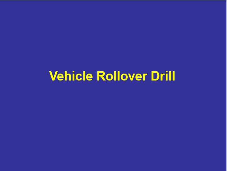 Vehicle Roll-over Drill