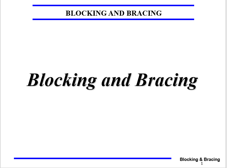 A power point class on blocking and bracing