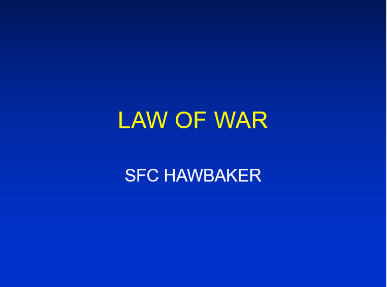 A power point class on the law of war