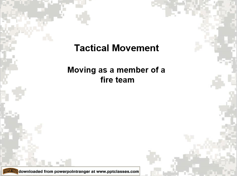 A power point on move as tactical team
