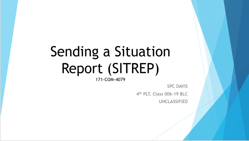 Send a Situation Report (SITREP)